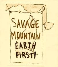 savage mountain earth first